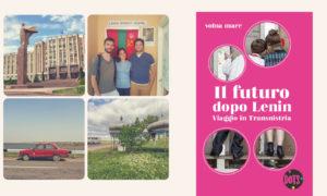Tre giovani autori alla scoperta della Transnistria